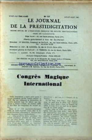 JOURNAL DE LA PRESTIDIGITATION [No 137] du 01/07/1947 - CONGRES MAGIQUE INTERNATIONAL. par Collectif