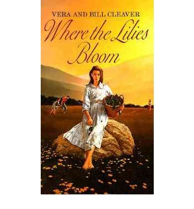 where-the-lilies-bloom-author-vera-cleaver-oct-1989
