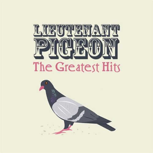 Lieutenant Pigeon  - Mouldy Old Dough