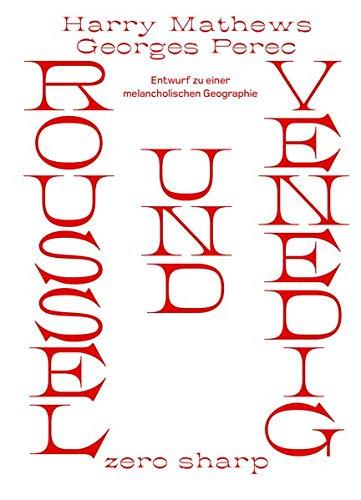 Roussel und Venedig: Entwurf zu einer melancholischen Geographie