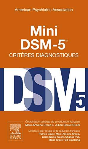 Mini DSM-5 Critères Diagnostiques par American Psychiatric Association