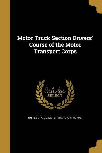 motor-truck-section-drivers-course-of-the-motor-transport-corps