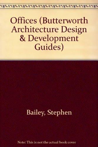 Offices (Butterworth Architecture Design & Development Guides)