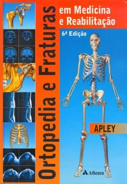 Ortopedia E Fraturas Em Medicina E Reabilitacao