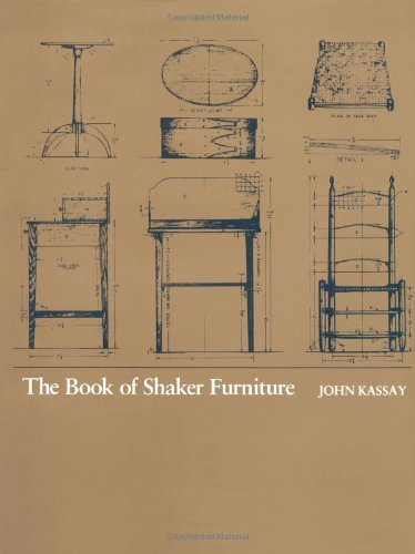 The Book of Shaker Furniture por John Kassay