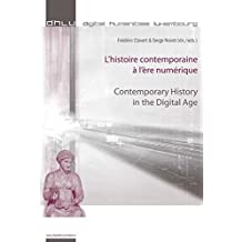 L'histoire contemporaine à l'ère numérique - Contemporary History in the Digital Age