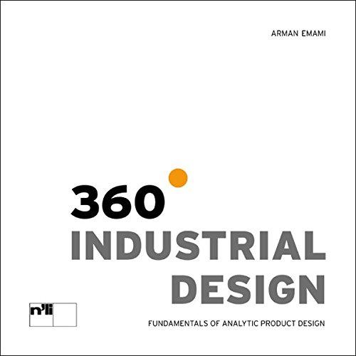 360° Industrial Design: Grundlagen der analytischen Produktgestaltung
