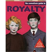 The Comedians Guide to Royalty