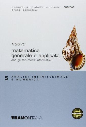 Nuovo Matematica generale e applicata. Per gli Ist. tecnici commerciali: 5