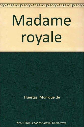 madame royale