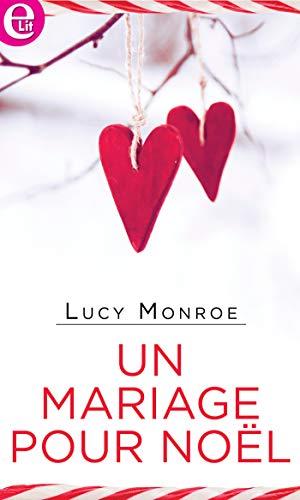 Un mariage pour Noël (E-LIT) par [Monroe, Lucy]
