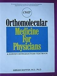 Orthomolecular Medicine for Physicians