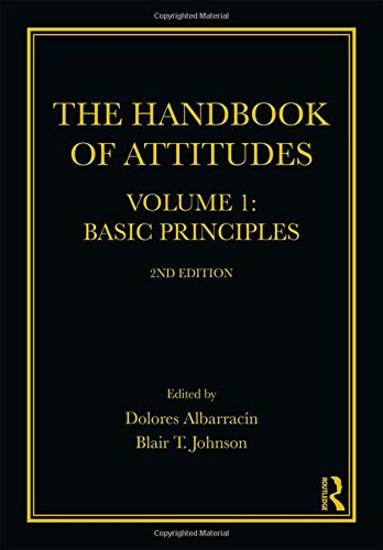 The Handbook of Attitudes, Volume 1: Basic Principles