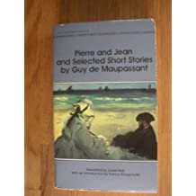 Pierre and Jean ; And, Selected Short Stories