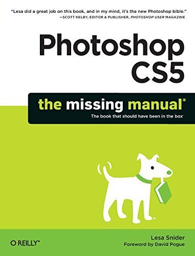 Photoshop CS5: The Missing Manual (Missing Manuals) by Lesa Snider (2010) Paperback