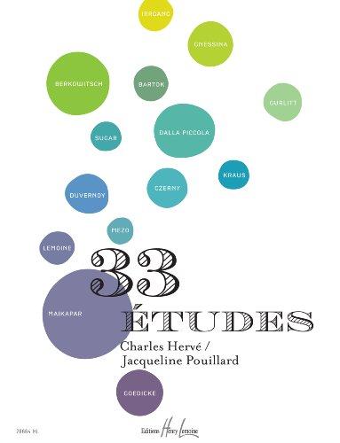 33 Etudes par HERVE Charles / POUILLARD Jacqueline