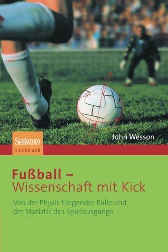 fussball-wissenschaft-mit-kick-von-der-physik-fliegender-balle-und-der-statistik-des-spielausgangs-g
