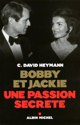Bobby et Jackie - Une passion secrète