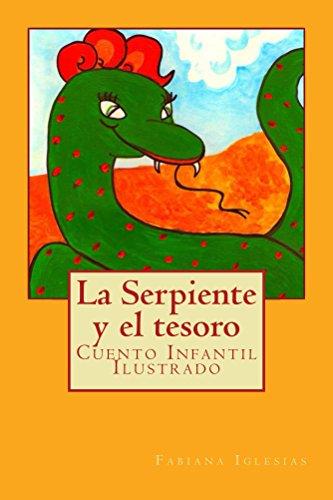 La serpiente y el tesoro: Cuento Infantil Ilustrado por Fabiana Iglesias