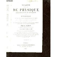 TRAITE ELEMENTAIRE DE PHYSIQUE EXPERIMENTALE ET APPLIQUEE ET DE METEOROLOGIE / 18e EDITION.