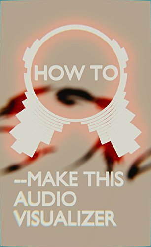 Blender Instruction book: How To Create A Cool Audio Visualizer (like a Trap Nation audio visualizer): Creating an audio visualizer that shines, moves to the beat, and looks great. (English Edition)