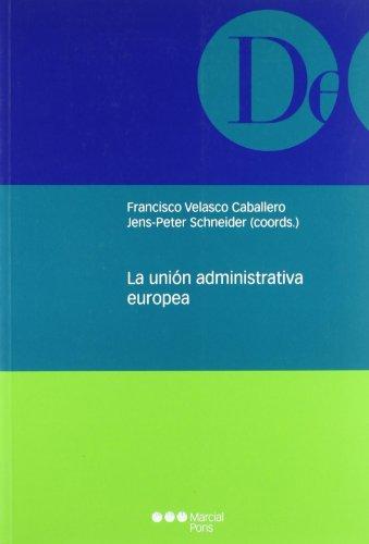 La unión administrativa europea