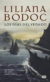 Los días del venado par Liliana Bodoc