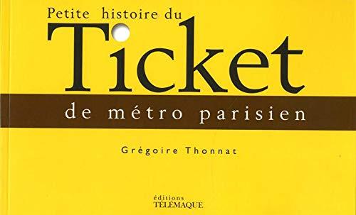 Petite histoire du ticket de métro parisien par Collectif
