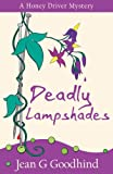 Deadly Lampshades: A Honey Driver Murder Mystery (Honey Driver Mysteries)