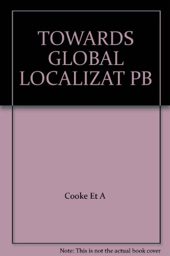 Towards Global Localization: Computing and Communications Industries in Britain and France