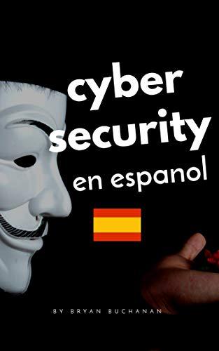 Cybersecurity en espanol eBook: Bryan Buchanan: Amazon.es: Tienda ...