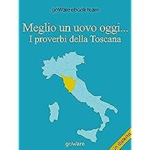 Meglio un uovo oggi... I proverbi della Toscana (COOL POP)