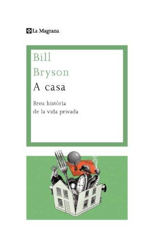 A casa: Una breu historia de la vida privada (ORIGENS) (Catalan ...