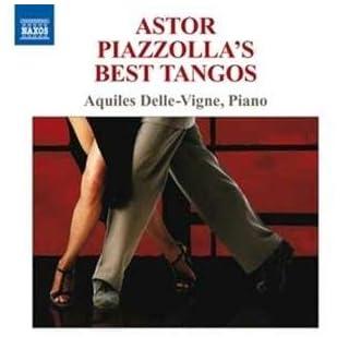Piazzolla:  Best Tangos (Astor Piazzolla's Best Tangos)