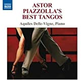 Piazzolla:  Best Tangos (Astor Piazzolla's Best Tangos)