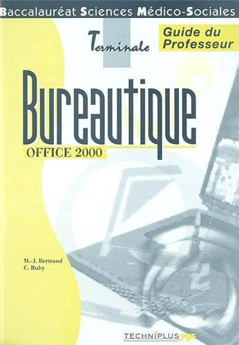 Bureautique Office 2000 Baccalauréat Sciences Médico-Sociales. : Corrigé