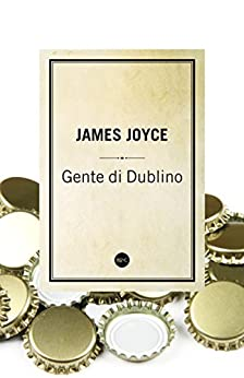 Gente di Dublino di [Joyce, James]