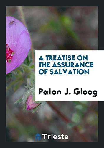A Treatise on the Assurance of Salvation