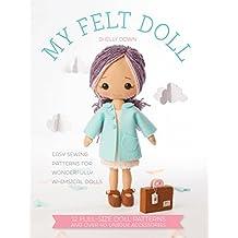 Gingermelon Felt Dolls: 12 Easy Patterns for Wonderful Whimsical Dolls