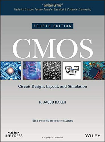 CMOS: Circuit Design, Layout, and Simulation (IEEE Press Series on Microelectronic Systems, Band 22) Cmos-system