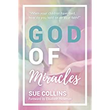 God of Miracles (English Edition)