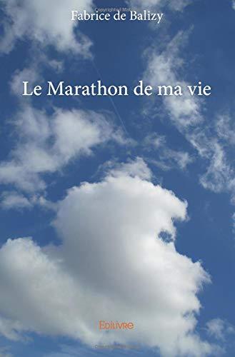 Le Marathon de ma vie