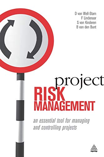 Project Risk Management: An Essential Tool for Managing and Controlling Projects (Essentials Management Project)