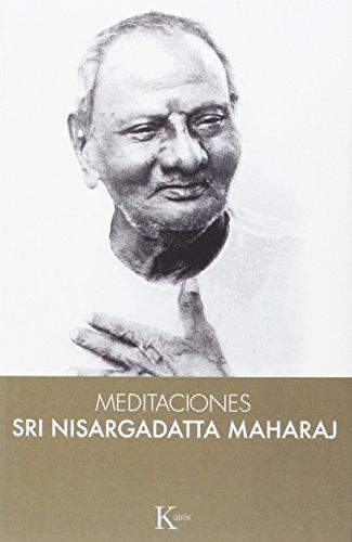 Meditaciones Con Sri Nisargadatta Maharaj (Sabiduría perenne)