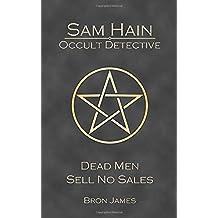 Sam Hain - Occult Detective: Dead Men Sell No Sales