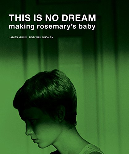 This Is No Dream: Making Rosemary's Baby (Online Tv Baby)