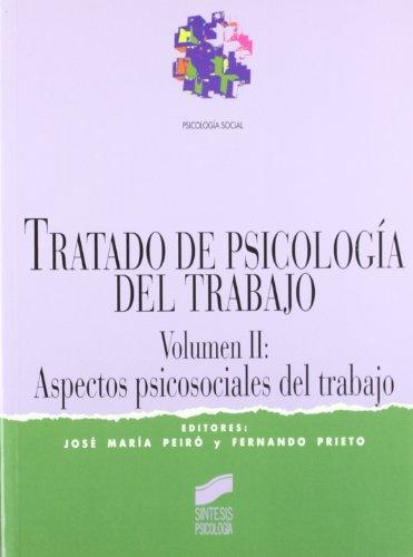 Tratado de Psicologia del Trabajo - Vol. II