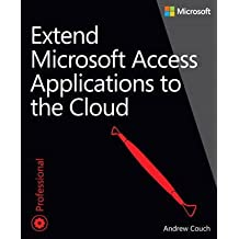 [(Extend Microsoft Access Applications to the Cloud)] [By (author) Andrew Couch] published on (February, 2015)