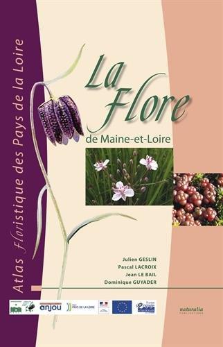 La flore de Maine-et-Loire : Atlas floristique des Pays de la Loire