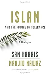 Islam and the Future of Tolerance: A Dialogue by Sam Harris (2015-10-02)